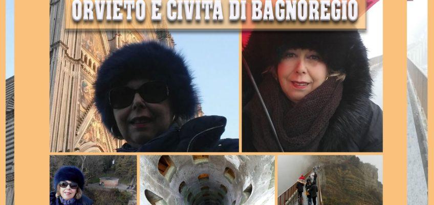 Orvieto e Civita di Bagnoregio!