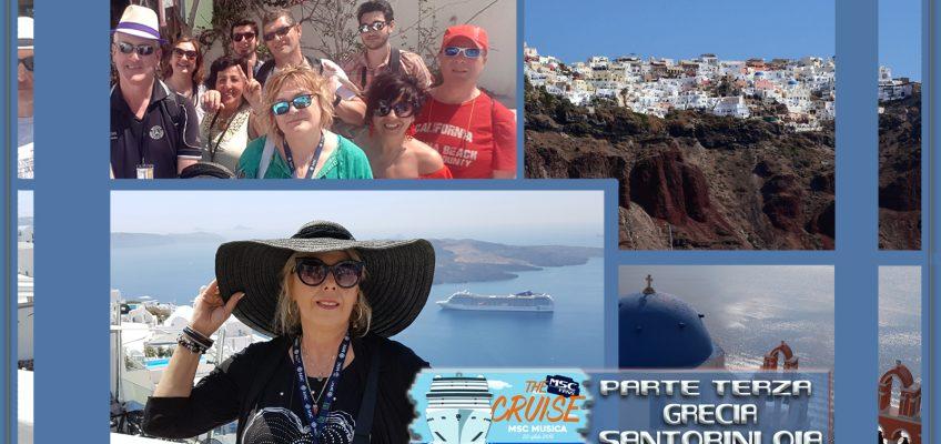 Meravigliosa crociera degli MSC Fans! Parte terza – Grecia Caldera di Santorini – Oia.