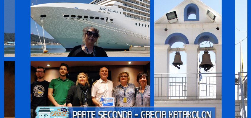 Meravigliosa crociera degli MSC Fans! Parte seconda – Grecia Katakolon.
